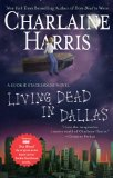 Living Dead in Dallas (Southern Vampire Mysteries, No. 2)